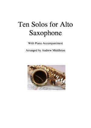 Ten Romantic Solos for Alto Saxophone & Piano