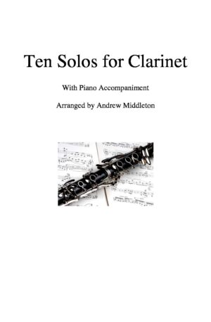 Ten Romantic Solos for Clarinet and Piano