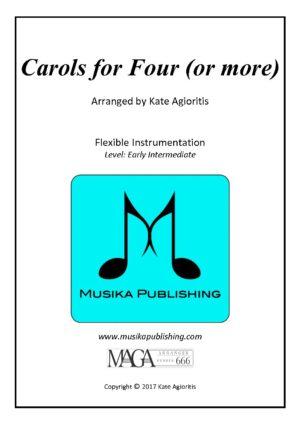 Carols for Four (Or More) – Fifteen Carols for Flexible Instrumentation