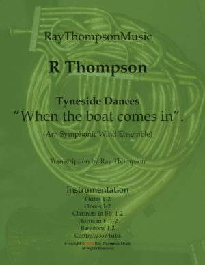 Tyneside Dances – When the boat comes in – symphonic wind/bass