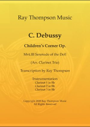 Debussy: Children's Corner III Serenade of the Doll – clarinet trio