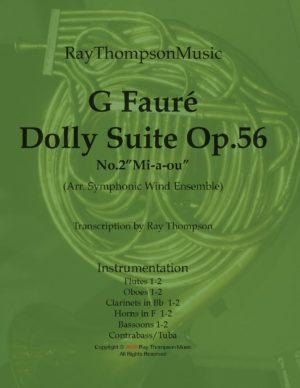 """Fauré: Dolly Suite Op.56 No.2 """"Mi-a-ou"""" – symphonic wind dectet/bass"""