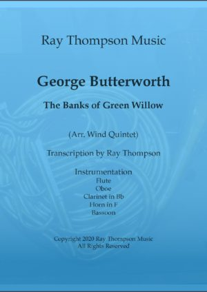 Butterworth: The Banks of Green Willow – wind quintet