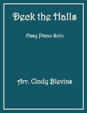 Deck the Halls, Easy Piano Solo