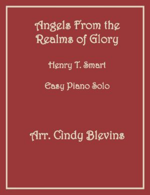 Angels From the Realms of Glory, Easy Piano Solo