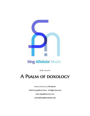 A Psalm Of Doxology