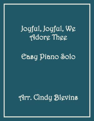 Joyful, Joyful, We Adore Thee, Easy Piano Solo