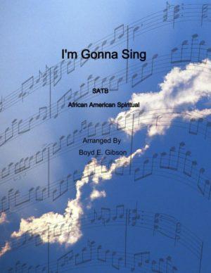 I'm Gonna Sing
