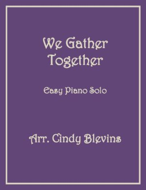 We Gather Together, Easy Piano Solo