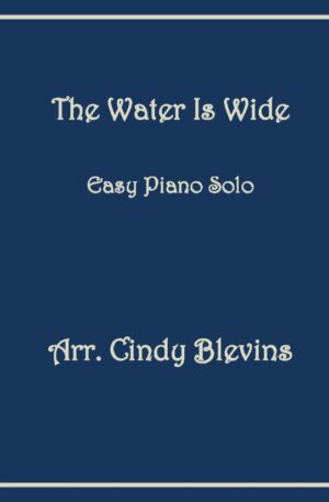 The Water Is Wide, Easy Piano Solo