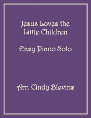 Jesus Loves the Little Children, Easy Piano Solo