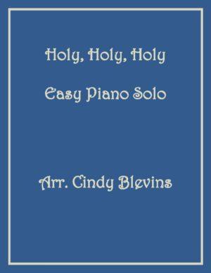 Holy, Holy, Holy, Easy Piano Solo