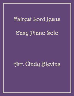 Fairest Lord Jesus, Easy Piano Solo
