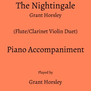 """The Nightingale"" by Grant Horsley Piano accompaniment track (MP3)"