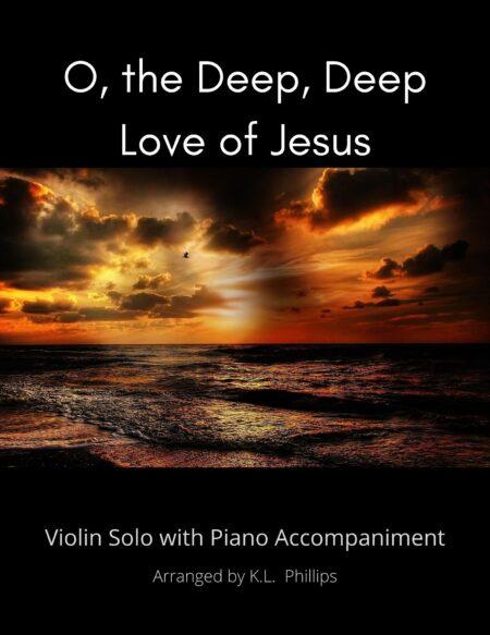 O, the Deep, Deep Love of Jesus - title page