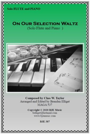 On Our Selection Waltz – Solo Flute and PIANO [G]