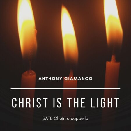 CHRIST IS THE LIGHT - SATB a cappella
