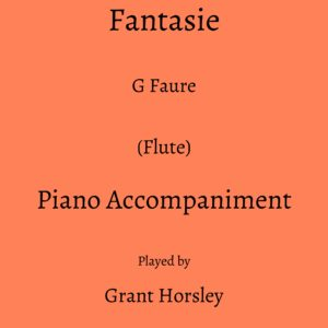 G Faure: Fantasie (Flute) Piano accompaniment track (MP3)