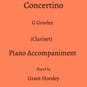 Grovlez: Concertino- (Clarinet) Piano accompaniment track (MP3)