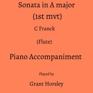 C Franck : Sonata in A Major (1st Mvt) -Flute- Piano accompaniment track (MP3)