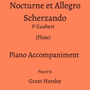 Gaubert: Nocturne et Allegro Scherzando-(Flute) Piano accompaniment track (MP3)