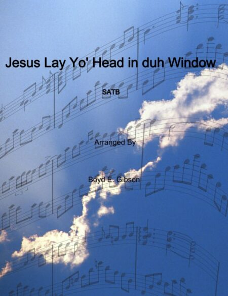 Jesus Lay Yo Head in the Window cover page 001 1