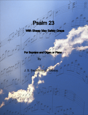 Psalm 23 – Soprano and Organ/Piano