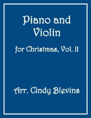 Piano and Violin For Christmas, Vol. II (14 arrangements)