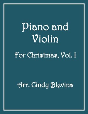 Piano and Violin For Christmas, Vol. 1 (14 arrangements)