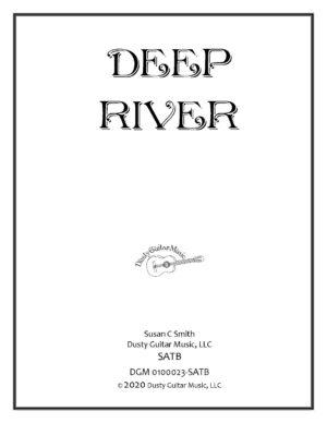 Deep River – SATB – A cappella