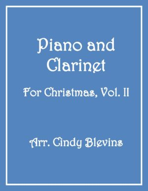 Piano and Clarinet For Christmas, Vol. II (14 arrangements)