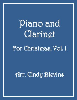 Piano and Clarinet For Christmas, Vol. 1 (14 arrangements)