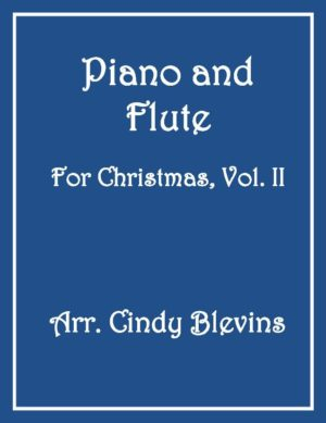 Piano and Flute For Christmas, Vol. II (14 arrangements)