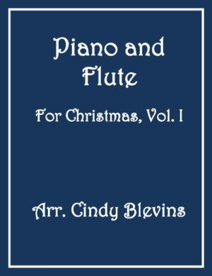 Piano and Flute For Christmas, Vol. 1 (14 arrangements)