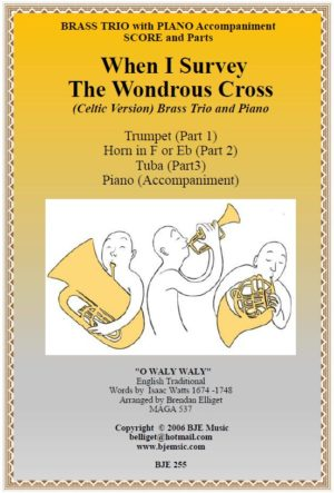 When I Survey The Wondrous Cross (Celtic Version) – Brass Trio with Piano
