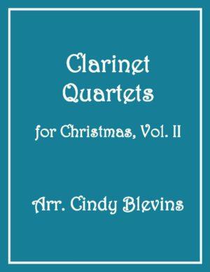 Clarinet Quartets for Christmas, Vol. II, 12 Quartets