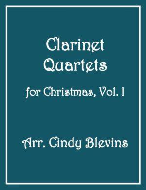 Clarinet Quartets for Christmas, Vol. I, 12 Quartets