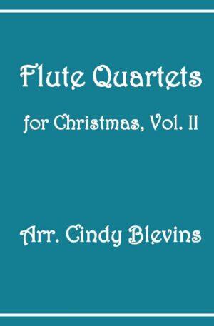 Flute Quartets for Christmas, Vol. II, 12 Quartets