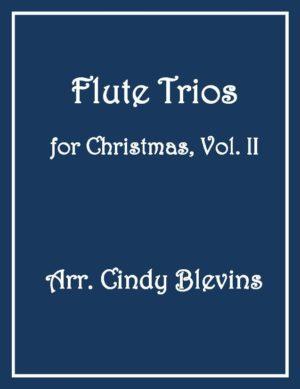 Flute Trios for Christmas, Vol. II, 12 Trios