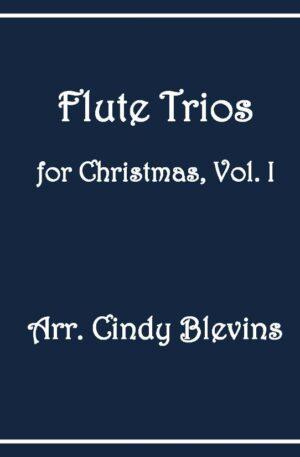 Flute Trios for Christmas, Vol. I, 12 Trios