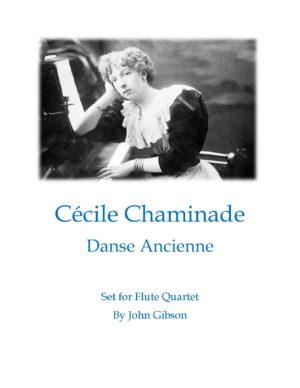 Cecile Chaminade Danse Ancienne set for Flute Quartet