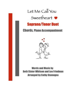 Let Me Call You Sweetheart (Chords, Piano Accompaniment) for SA, ST, TB Duet