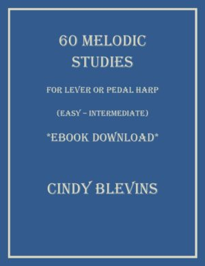 60 Melodic Studies, Lever or Pedal Harp