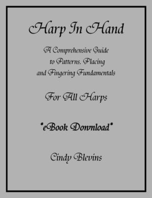 Harp In Hand, Guide to Harp Fingerings, Patterns and Placings, for All Harps