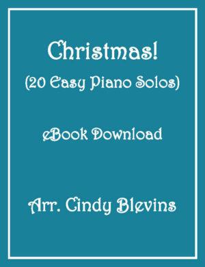 Christmas! 20 Easy Piano Solos