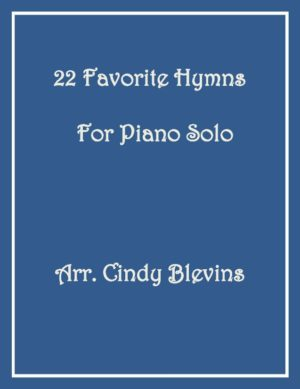 22 Favorite Hymns for Piano Solo
