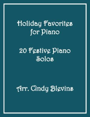 Holiday Favorites for Piano, 20 Festive Piano Solos