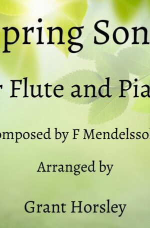 """""""Spring Song"""" Mendelssohn- Flute and Piano- Early Intermediate"""