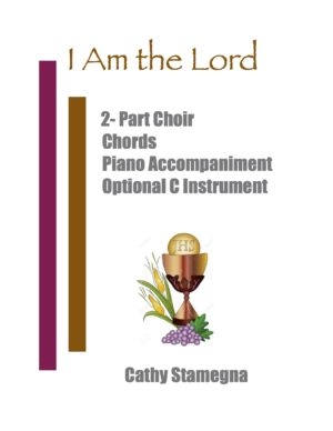 I Am the Lord (Choir, Chords, Optional C Instrument, Accompanied) for Unison, 2-Part Choir