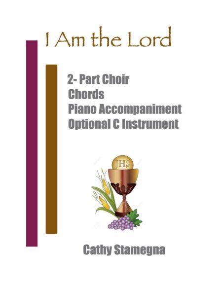 2 Part Choir I am the Lord title JPEG